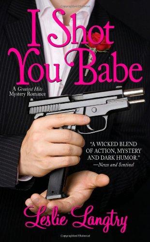 9780843962918: I Shot You Babe