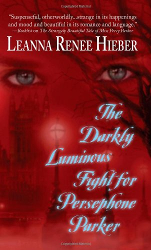 9780843962970: The Darkly Luminous Fight for Persephone Parker