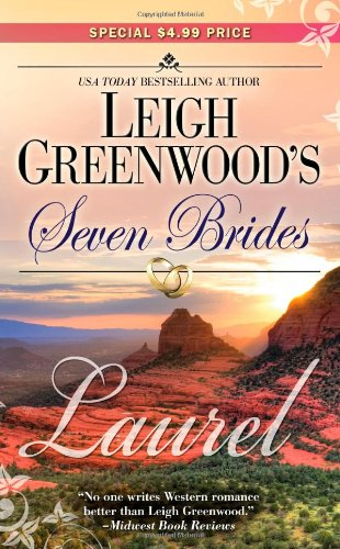 Laurel (Seven Brides): Leigh Greenwood