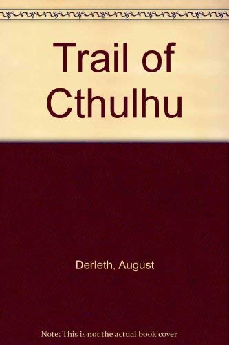 9780844195100: Trail of Cthulhu