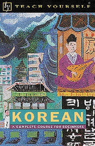 9780844200279: Teach Yourself Korean: A Complete Course for Beginners (English and Korean Edition)