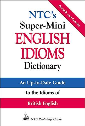 9780844201085: NTC's Super-Mini English Idioms Dictionary