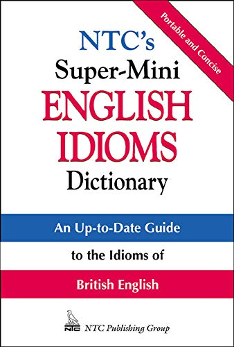 9780844201085: NTC's Super-Mini English Idioms Dictionary