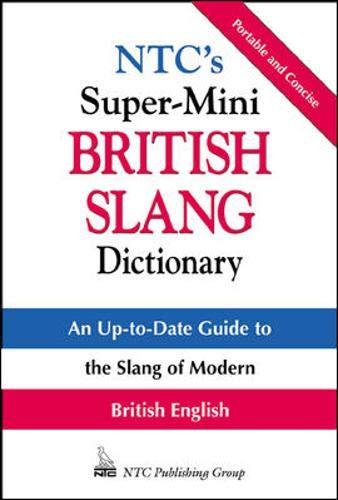 9780844201115: NTC's Super-Mini British Slang Dictionary