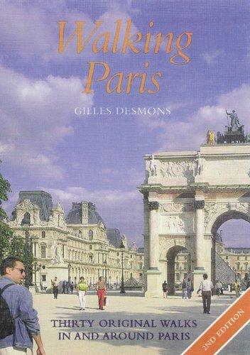 9780844201412: Walking Paris : Thirty Original Walks In and Around Paris
