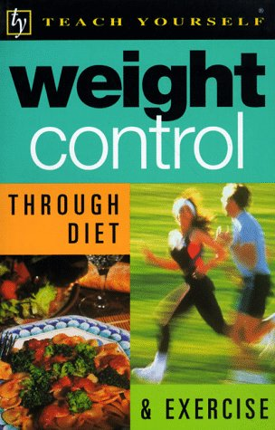 9780844201818: Weight Control Through Diet & Exercise (Teach Yourself)