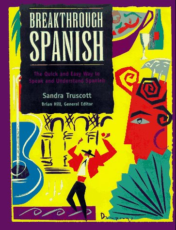 9780844202389: Breakthrough Spanish The Quick and Easy Way to Speak and Understand Spanish