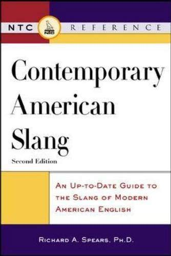 9780844202976: Contemporary American Slang : An Up-to-Date Guide to the Slang of Modern American English
