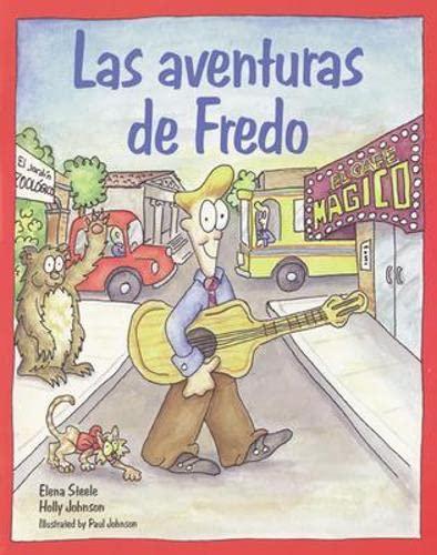 9780844203287: Espanol Para Ti: Las Aventuras De Fredo Level 4 (Spanish Edition)