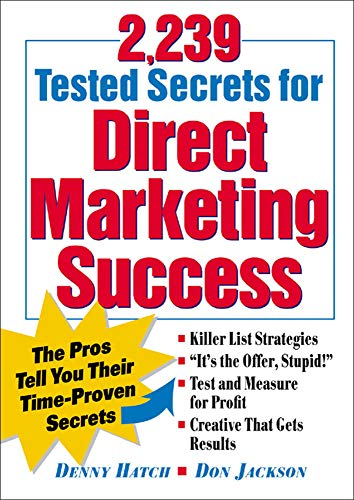9780844203492: 2,239 Tested Secrets For Direct Marketing Success : The Pros Tell You Their Time-Proven Secrets
