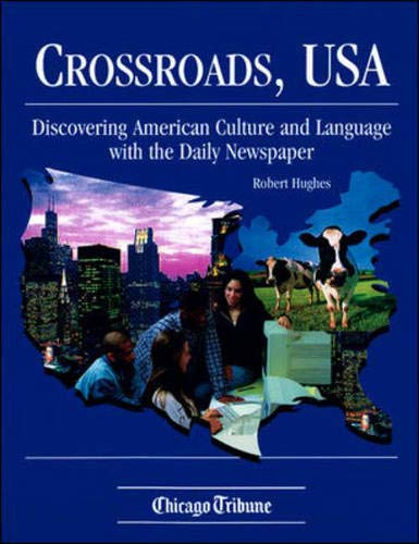 9780844204550: Crossroads, U.S.A.: Discovering American Culture & Language With the Daily Newspaper
