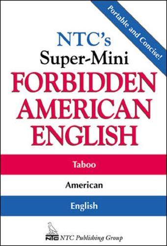 9780844204567: NTC's Super-Mini Forbidden American English