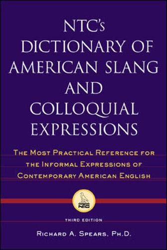 9780844204628: NTC's Dictionary of American Slang and Colloquial Expressions