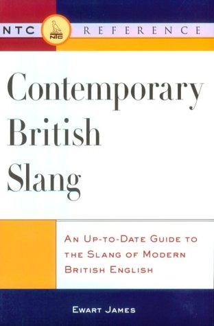 Contemporary British Slang: James, Ewart