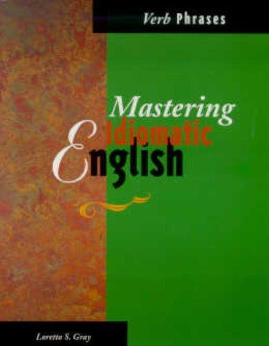 9780844204710: Mastering Idiomatic English - Verb Phrases