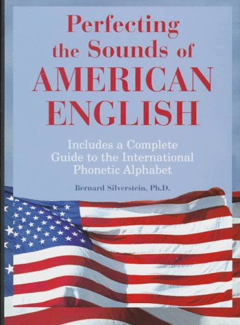 9780844204796: Perfecting the Sounds of American English: Includes a Complete Guide to the International Phonetic Alphabet