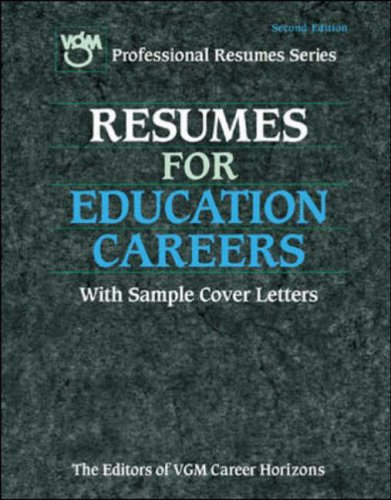 9780844206479: Resumes for Education Careers (VGM Professional Resumes Series)