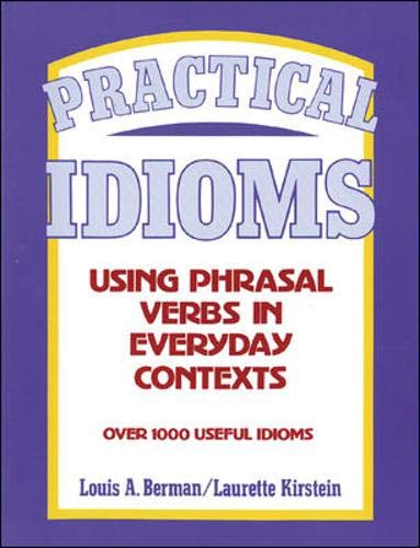 9780844206721: Practical Idioms: Using Phrasal Verbs in Everyday Contexts