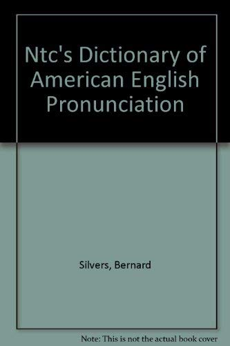 9780844207261: NTC's Dictionary of American English Pronunciation: The Most Practical Guide to Correct English Pronunciation (National Textbook Language Dictionaries)