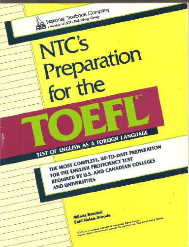 Ntc's Preparation for the Toefl: Milada Broukal, Enid