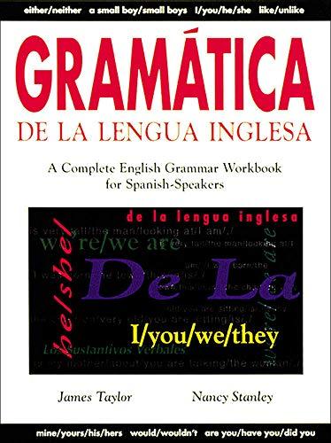 9780844207988: Gramatica De La Lengua Inglesa : A Complete English Grammar Workbook for Spanish Speakers