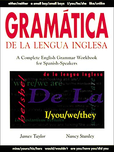 9780844207988: Gramatica De La Lengua Inglesa : A Complete English Grammar Workbook for Spanish Speakers