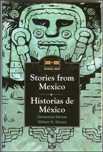 9780844208114: Stories from Mexico: Historias de México: Historias De Mexico (Side by Side Bilingual Books)