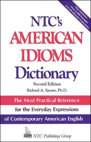 9780844208251: Ntc's American Idiom Dictionary (National Textbook Language Dictionaries)