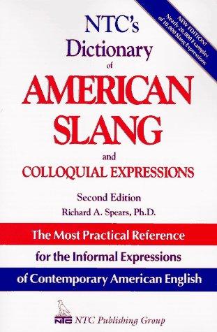 Ntc's Dictionary of American Slang and