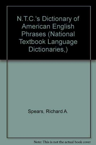 9780844208473: Ntc's Dictionary of American English Phrases (National Textbook Language Dictionaries,)
