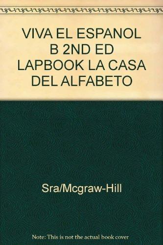9780844208909: VIVA EL ESPANOL B 2ND ED LAPBOOK LA CASA DEL ALFABETO