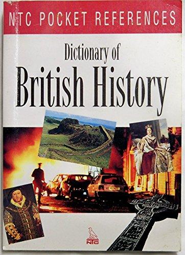 9780844209272: Dictionary of British History (Ntc Pocket References)
