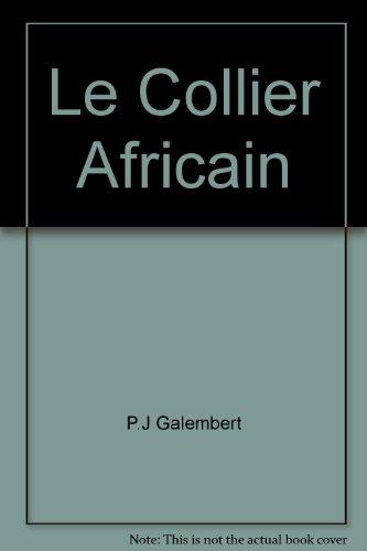 9780844210070: Le Collier Africain