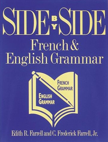 9780844212241: Side By Side: French and English Grammar