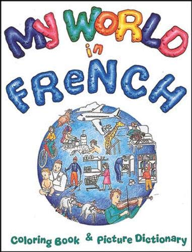 Coloring Books: My World in French Coloring: Sra/Mcgraw-Hill