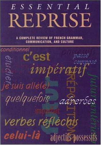 9780844214511: Essential Reprise: A Complete Review of French Grammar, Communication and Culture
