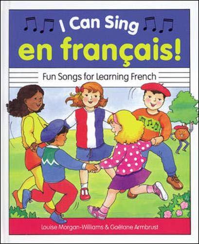 I Can Sing En Francais!: Fun Songs: Louise Morgan-Williams; Gaetane