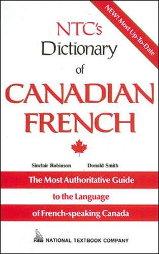 9780844214863: NTC's Dictionary of Canadian French (Language - French) (English and French Edition)