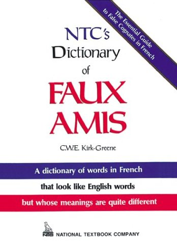 9780844214948: NTC's Dictionary Of Faux Amis