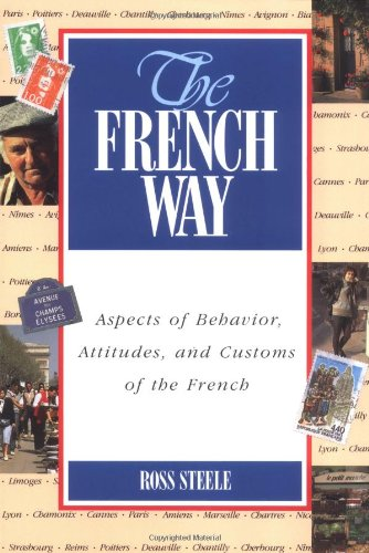 9780844214955: The French Way : Aspects of Behavior, Attitudes, and Customs of the French