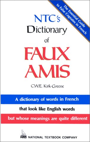 9780844215037: Ntc's Dictionary of Faux Amis (Language - French)