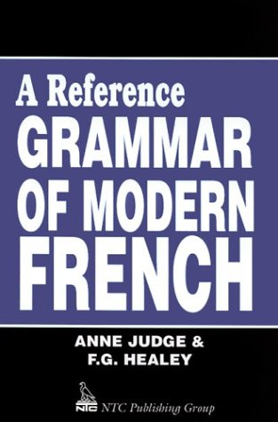 A Reference Grammar of Modern French: Judge, Anne