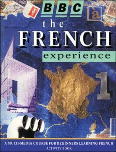 The French Experience: Workbook Level 1 (French Edition) (9780844216577) by Marie-Therese Bougard; Daniele Bourdais