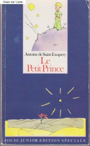 Le Petit Prince / The Little Price: Saint-Exupery, Antoine de