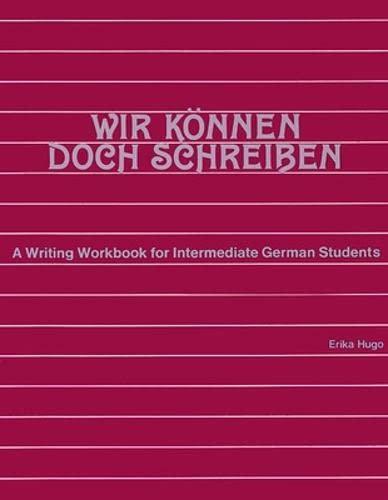 9780844220192: Wir Konnen Doch Schreiben/advanced Beginning Skills Practice (German Edition)