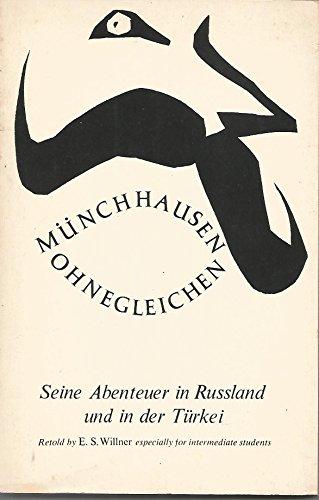 Muenchhausen Ohnegleichen: Seine Abenteuer in Russland und: Rudolf Erich Rasper