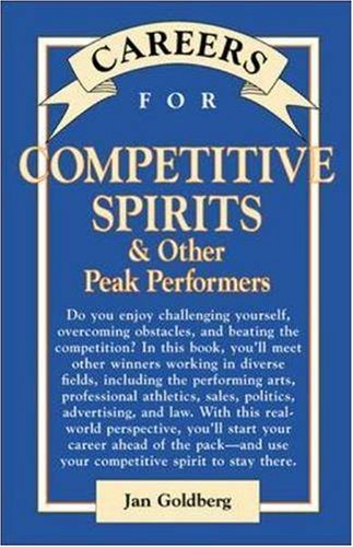 9780844220659: Careers for Competitive Spirits & Other Peak Performers (McGraw-Hill Careers for You)