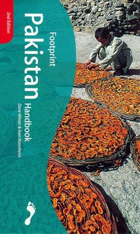 Footprint Pakistan Handbook: The Travel Guide: Dave Winter
