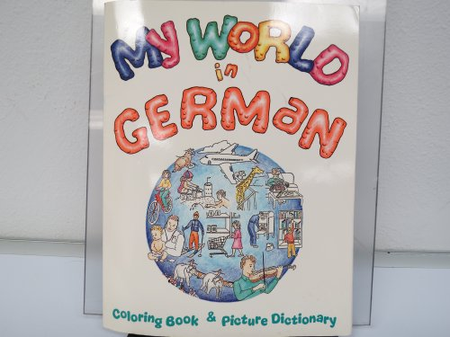 9780844221694: My World in German: Coloring Book & Picture Dictionary