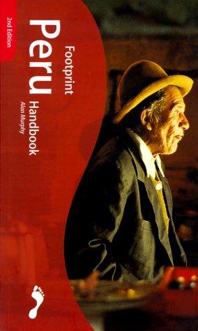 9780844221878: Footprint Peru Handbook: The Travel Guide